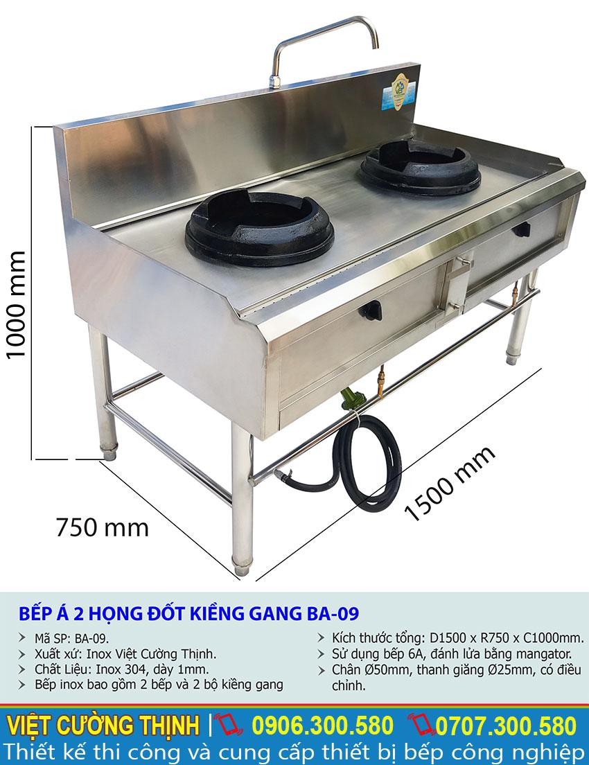 Kích thước tổng thể của bếp á công nghiệp, bếp 2 họng kiềng gang inox BA-09 sản xuất Inox Việt Cường Thịnh.