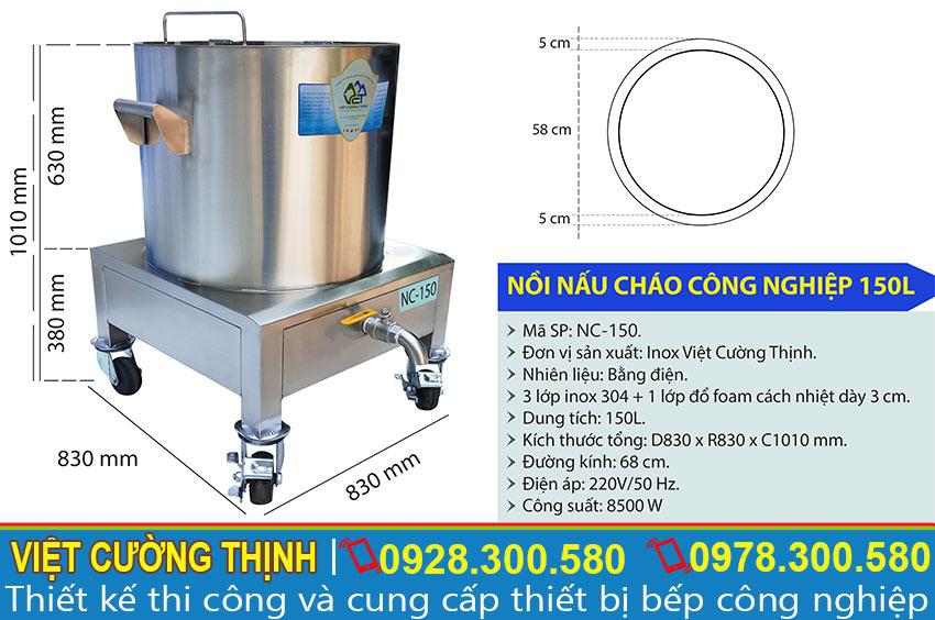 Kích thước Nồi hàm cháo dinh dưỡng bằng điện, Nồi Hầm Cháo Bằng Điện 150L NC-150 sản xuất Inox Việt Cường Thịnh.