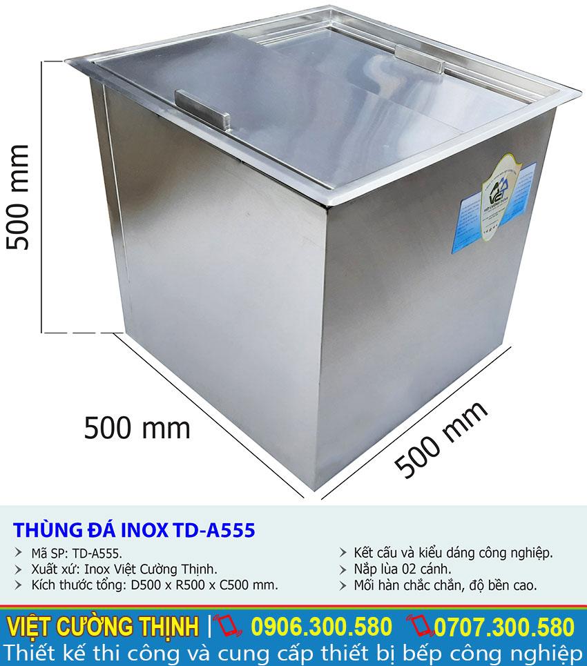 Kích thước tổng thể về thùng đá inox âm bàn, thùng chứa đá inox quầy bar TD-A555 sản xuất Inox Việt Cường Thịnh.
