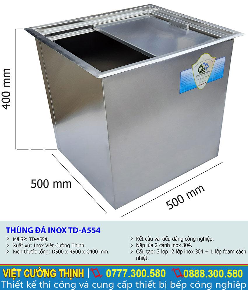 Kích thước tổng thể của thùng đá inox âm bàn TD-545 sản xuất Inox Việt Cường Thịnh.