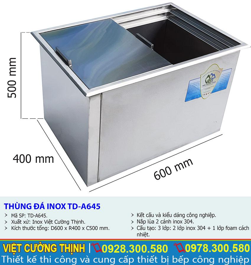 Kích thước về thùng đá inox âm bàn, tủ đá inox âm bàn quầy bar TD-A645 sản xuất Inox Việt Cường Thịnh.