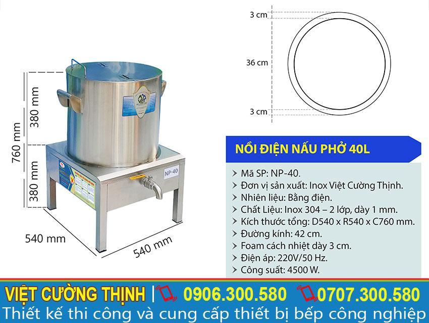 Kích thước của nồi nấu phở bằng điện, nồi điện nấu phở 40 lít NP-40 sản xuất Inox Việt Cường Thịnh.