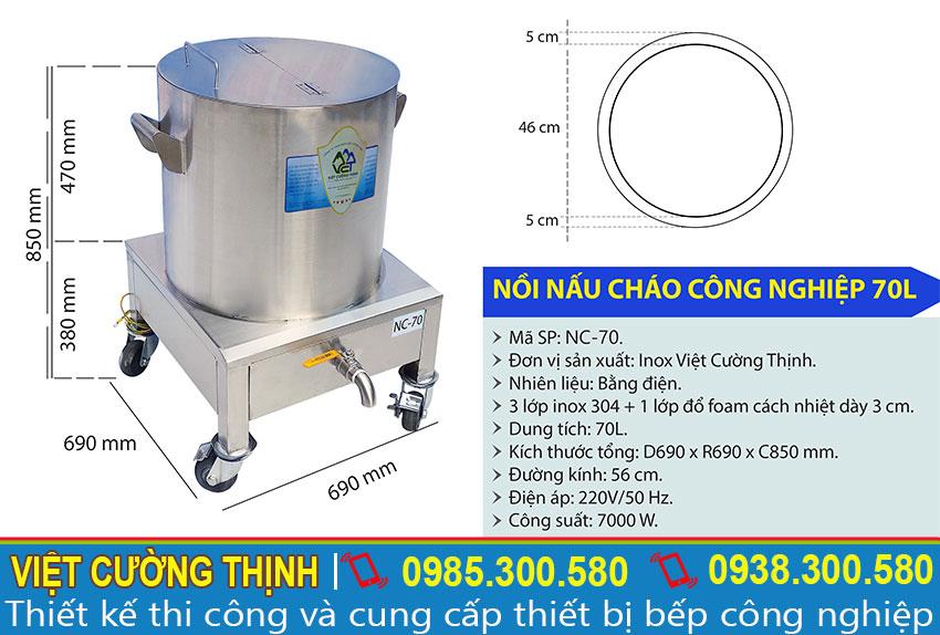 Kích thước Nồi Nấu Cháo Bằng Điện 70L NC-70, Nồi hàm cháo dinh dưỡng bằng điện sản xuất Inox Việt Cường Thịnh.