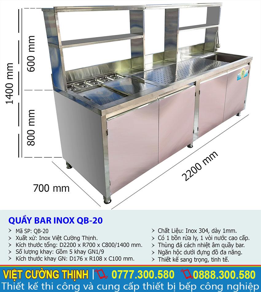 Kích thước của quầy pha chế trà sữa inox, quầy bar pha chế cà phê QB-20 sản xuất Bếp Inox Việt Nam.