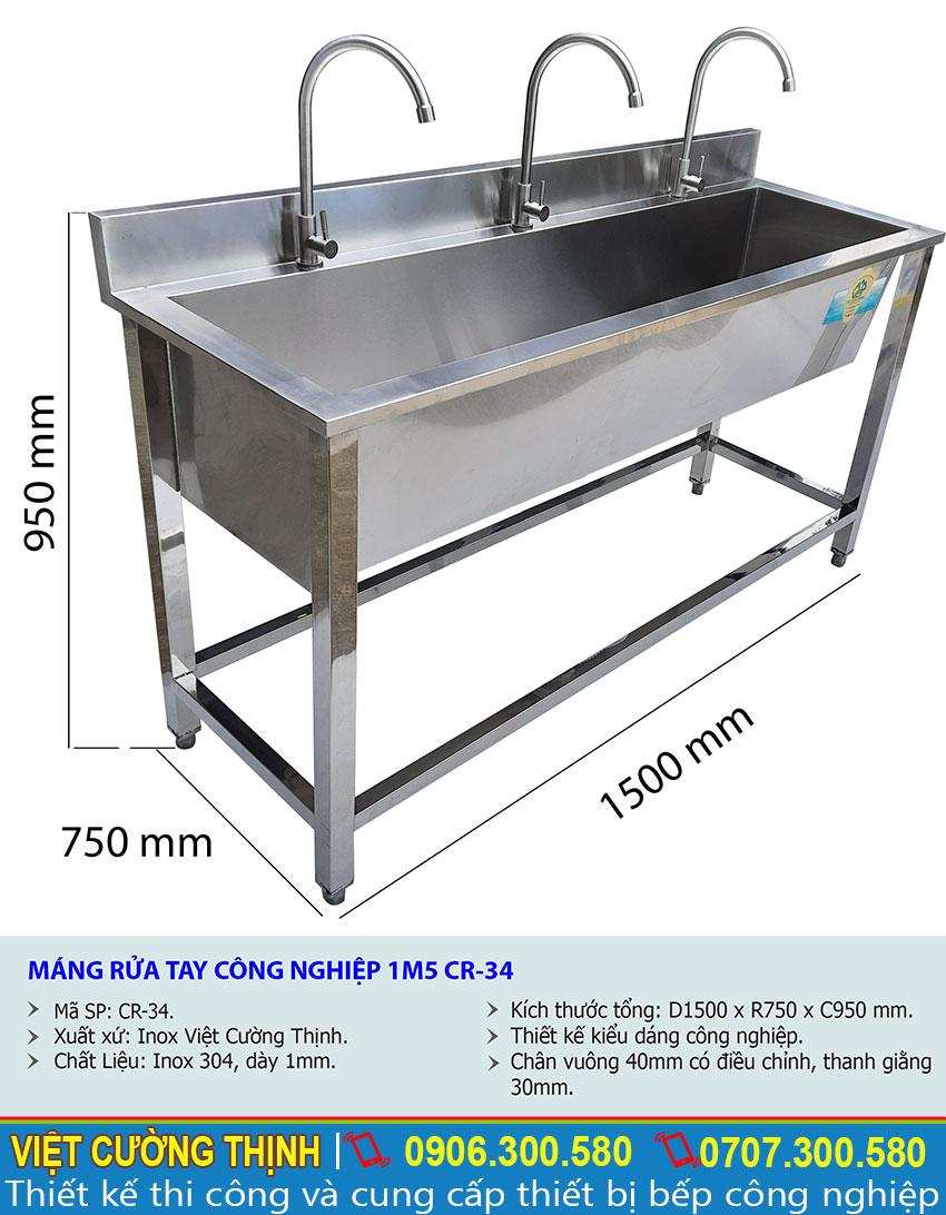 Kích thước tổng thể về máng rửa tay inox nhà hàng 1m5 CR-34 sản xuất Inox Việt Cường Thịnh.