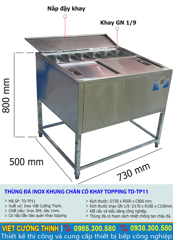 Kích thước thùng đá inox có khay topping, tủ đá inox có khay topping TD-TP11.