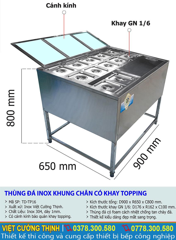 Kích thước của thùng đá inox có chân kèm khay topping TD-TP16.