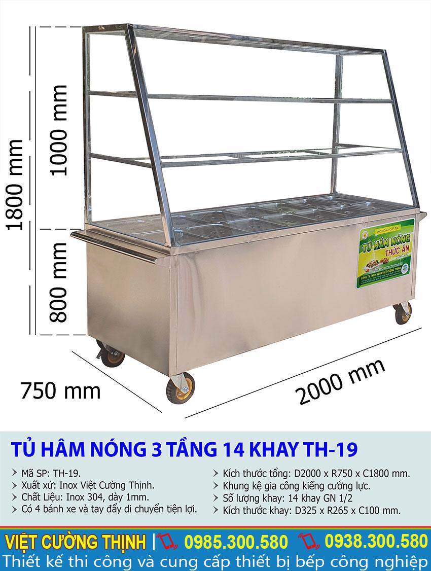 Kích thước tổng thể về tủ hâm nóng thức ăn, quầy hâm nóng thức ăn 14 khay TH-19.